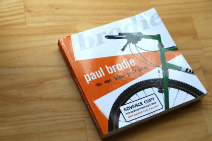 The Man Behind Brodie Bikes: Paul Brodie Book Review